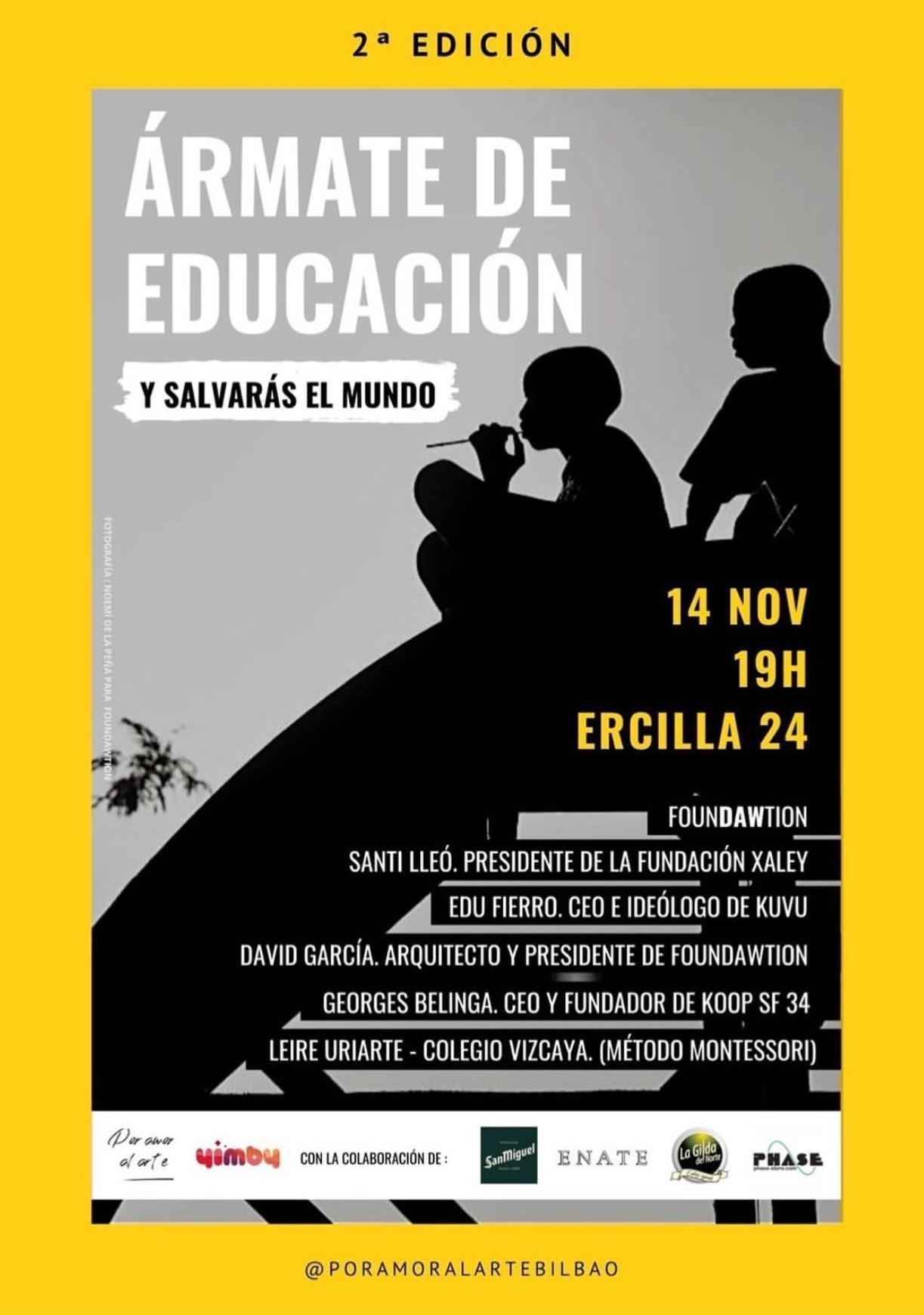 ÁRMATE DE EDUCACIÓN Y SALVARÁS EL MUNDO