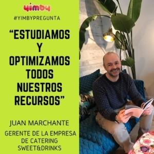 Juan Marchante, Sweet&Drinks, entrevistas, marketing, yimby