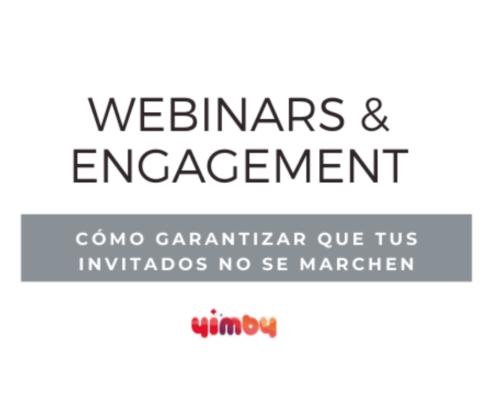 Webinars, Engagement, Eventos, Online, Digital, Zoom, Google meet, Organizar, Objetivos, Plataformas, Duración, Grabación, Organización, Comunicación, Marketing, Yimby, Eventos, Bilbao