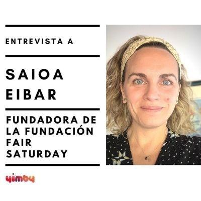 Entrevista a Saioa Eibar de la Fundación Fair Saturday