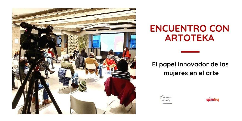 Encuentro con Artoteka en el club Por Amor al Arte en Yimby