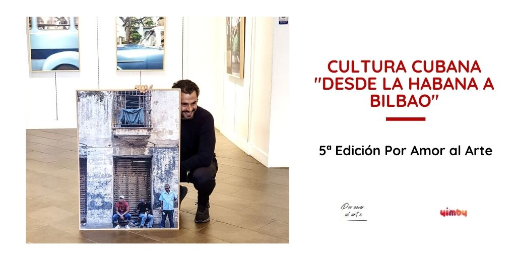 5ª Edición Por Amor al Arte - Cultura Cubana