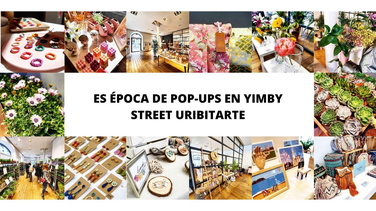 POP-UPS EN YIMBY STREET URIBITARTE