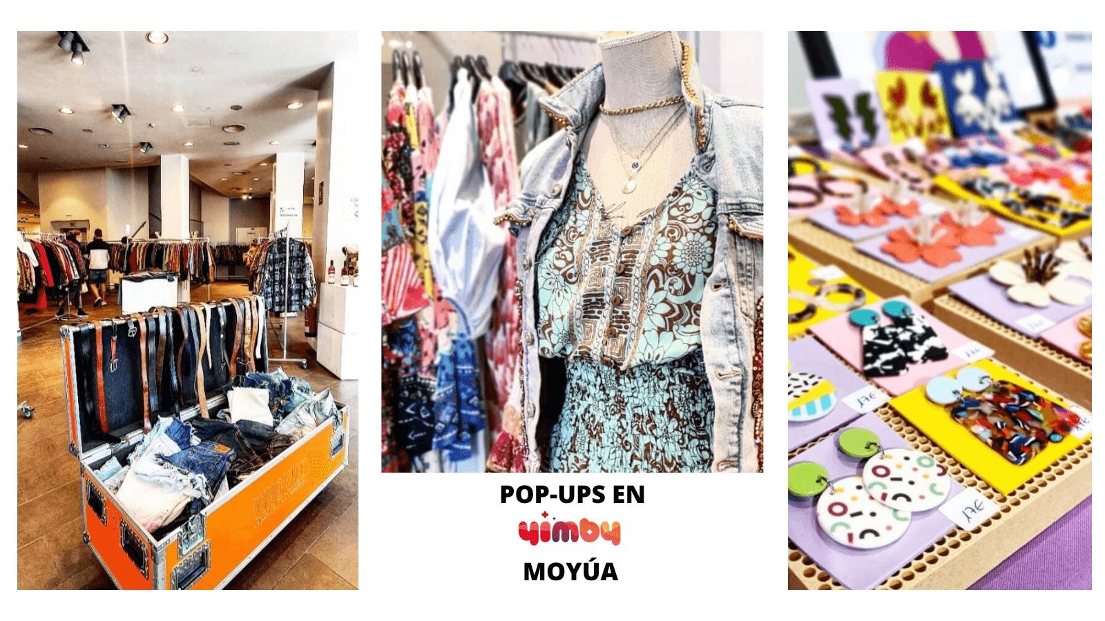 YIMBY MOYÚA SE UNE A LA MODA DE LOS POP-UPS